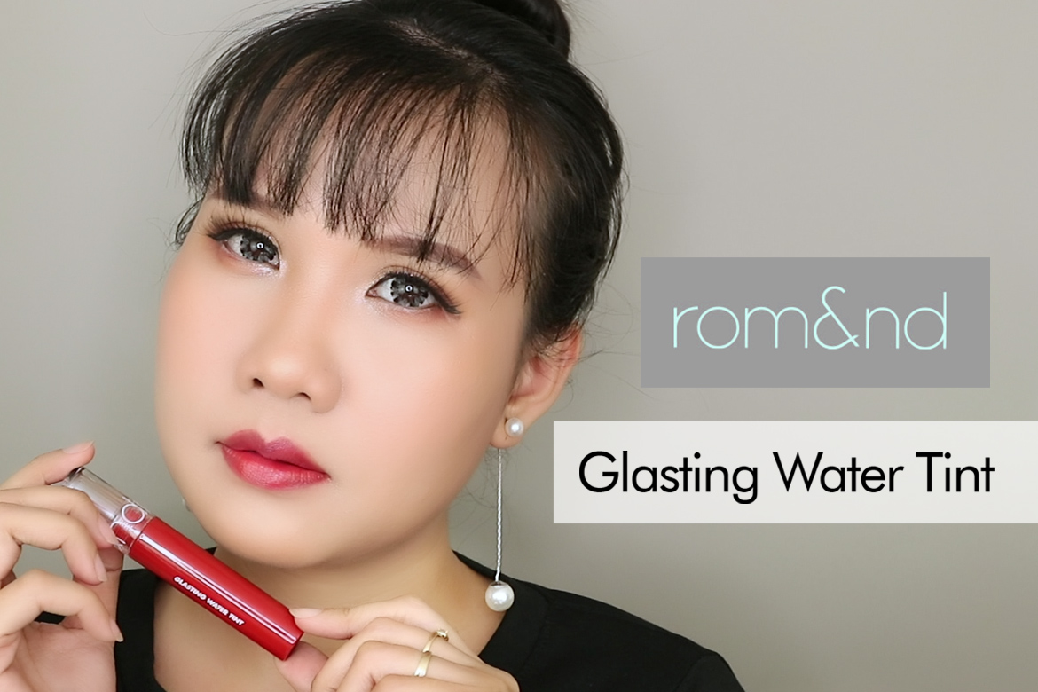 REVIEW SON ROMAND GLASTING WATER TINT 1