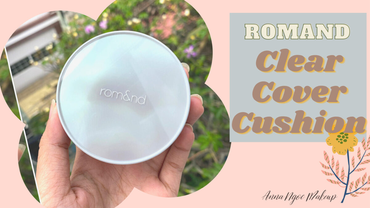 ROMAND CLEAR COVER CUSHION (HANBOK PROJECT) 1