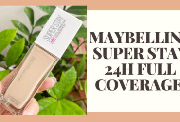 REVIEW KEM NỀN MAYBELLINE SUPER STAY 24H FULL COVERAGE 21